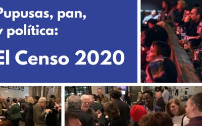 Pupusas, pan, y política: El Censo 2020
